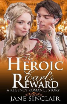 The Heroic Earl's Reward av Jane Sinclair (Heftet)