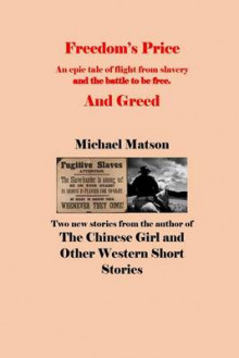 Freedom's Price and Greed av Michael Matson (Heftet)