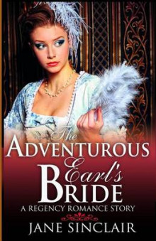 The Adventurous Earl's Bride av Jane Sinclair (Heftet)