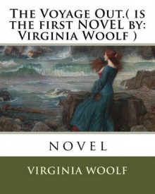 The Voyage Out.( Is the First Novel by av Virginia Woolf (Heftet)
