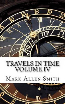 Travels in Time av Mark Allen Smith (Heftet)