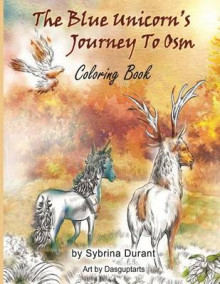 The Blue Unicorn's Journey to Osm Coloring Book av Sybrina Durant (Heftet)