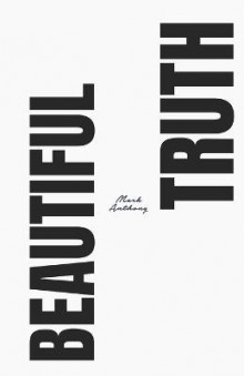 The Beautiful Truth av Mark Anthony (Heftet)