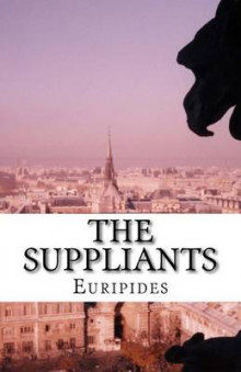 The Suppliants av Euripides (Heftet)