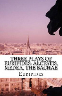 Three Plays of Euripides av Euripides (Heftet)