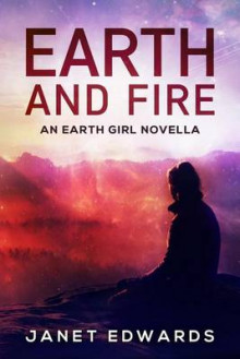 Earth and Fire av Janet Edwards (Heftet)