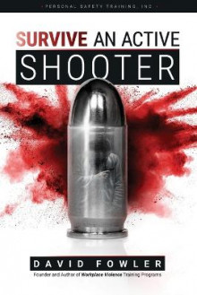 Survive an Active Shooter av David Fowler (Heftet)