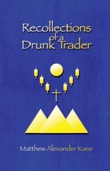 Omslag - Recollections of a Drunk Trader