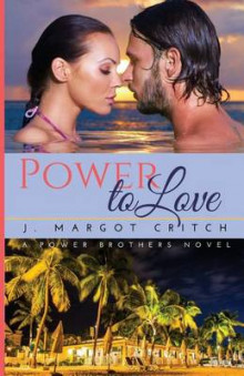 Power to Love av J Margot Critch (Heftet)