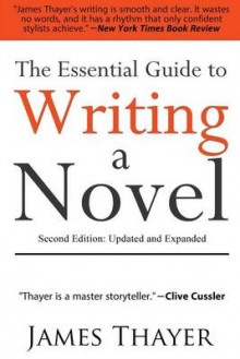 The Essential Guide to Writing a Novel av James Thayer (Heftet)