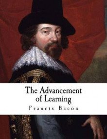 The Advancement of Learning av Francis Bacon (Heftet)