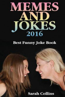Memes and Jokes 2016 av Sarah Collins (Heftet)