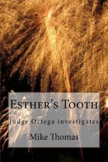 Esther's Tooth av Mike Thomas (Heftet)