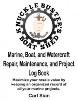 Omslag - Marine, Boat, and Watercraft Repair, Maintenance, and Project Log Book
