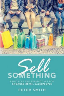 Sell Something av Peter Smith (Heftet)