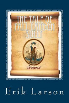 The Tale of Fall Landon Sully av Erik Larson (Heftet)