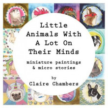 Little Animals with a Lot on Their Minds av Claire Chambers (Heftet)