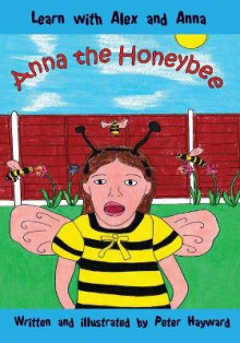 Anna the Honeybee av Peter Hayward (Heftet)