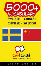 Omslag - 5000+ Swedish - Chinese Chinese - Swedish Vocabulary