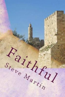 Faithful av Steve Martin (Heftet)
