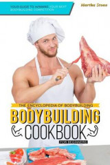Omslag - The Encyclopedia of Bodybuilding - The Bodybuilding Cookbook for Beginners
