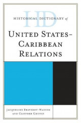 Omslag - Historical Dictionary of United States-Caribbean Relations