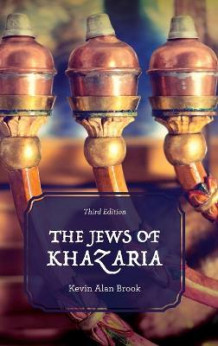 The Jews of Khazaria av Kevin Alan Brook (Innbundet)