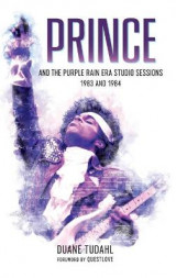 Omslag - Prince and the Purple Rain Era Studio Sessions
