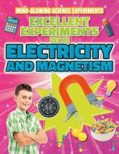 Excellent Experiments with Electricity and Magnetism av Thomas Canavan (Innbundet)