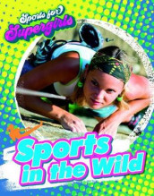 Sports in the Wild av Louise A Spilsbury (Innbundet)