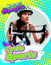Cycle Sports av Louise A Spilsbury (Heftet)