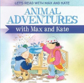 Animal Adventures with Max and Kate av Mick Manning (Innbundet)