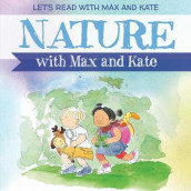 Nature with Max and Kate av Mick Manning (Innbundet)