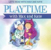 Playtime with Max and Kate av Mick Manning (Innbundet)
