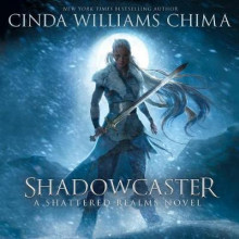 Shadowcaster av Cinda Williams Chima (Lydbok-CD)