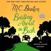 Beating about the Bush av M C Beaton (Lydbok-CD)