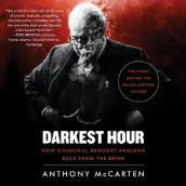 Darkest Hour av Anthony McCarten (Lydbok-CD)