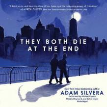 They Both Die at the End Lib/E av Adam Silvera (Lydbok-CD)