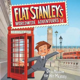 Omslag - Flat Stanley's Worldwide Adventures #14: On a Mission for Her Majesty