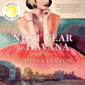 Next Year in Havana av Chanel Cleeton (Lydbok-CD)