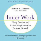 Inner Work av Robert A. Johnson (Lydbok-CD)