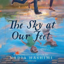The Sky at Our Feet av Nadia Hashimi (Lydbok-CD)