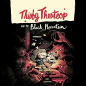 Thisby Thestoop and the Black Mountain av Zac Gorman (Lydbok-CD)