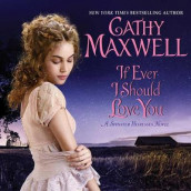 If Ever I Should Love You av Cathy Maxwell (Lydbok-CD)