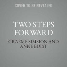 Two Steps Forward av Graeme Simsion og Anne Buist (Lydbok-CD)