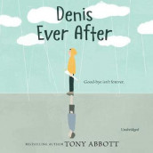 Denis Ever After av Tony Abbott (Lydbok-CD)