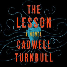 The Lesson av Cadwell Turnbull (Lydbok-CD)