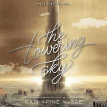 The Towering Sky av Katharine McGee (Lydbok-CD)
