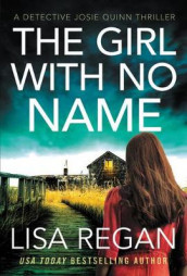 The Girl with No Name av Lisa Regan (Heftet)
