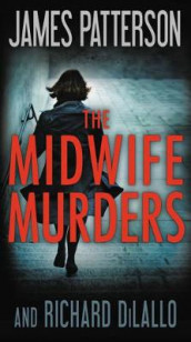 The Midwife Murders av Richard DiLallo og James Patterson (Heftet)